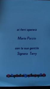 13  giungo 2004:  ai ferri Mario e Terry (notare la rima)